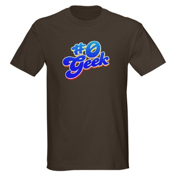 Number Zero Geek - because who wants to settle for Number One?