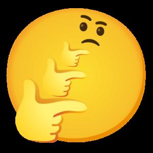 Thinking, thinking, thinking emoji